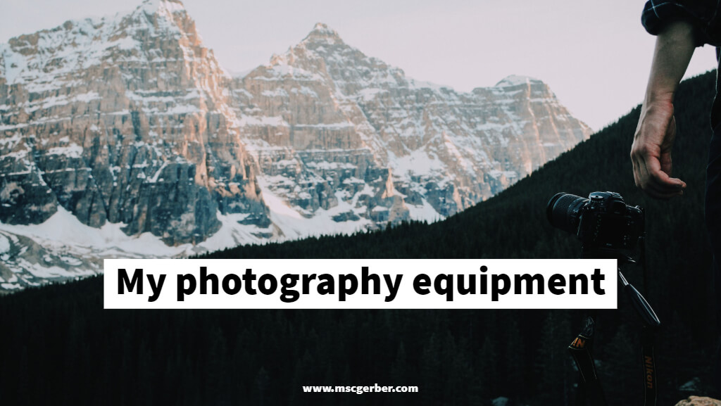 mscgerber's photography equipment