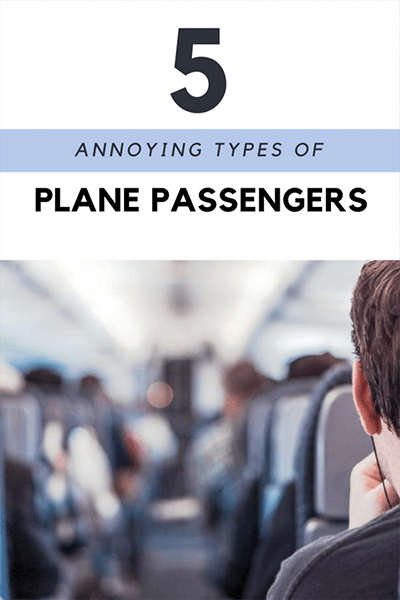 Annoying Tourists: Plane passengers