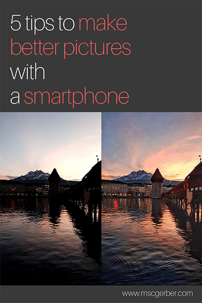 Tips to make better pictures with a smartphone