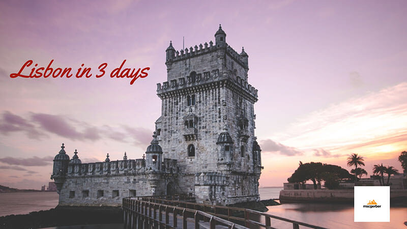 Lisbon Itinerary 3 days: Belem Tower