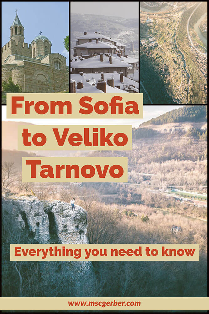 From Sofia to Veliko Tarnovo - what you can expect
