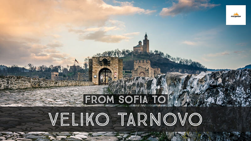 How to get from Sofia to Veliko Tarnovo