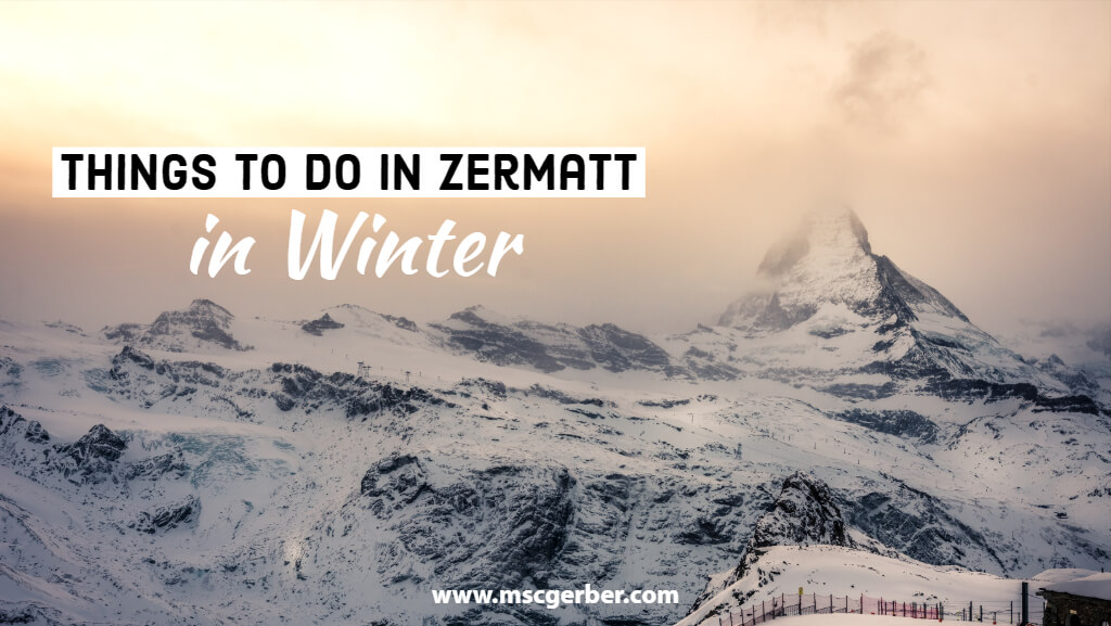 Things to do in Zermatt in Winter