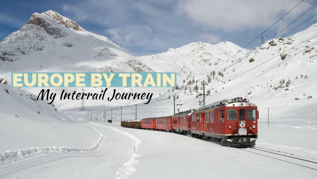 Europe in one month with the Interrail Global Pass