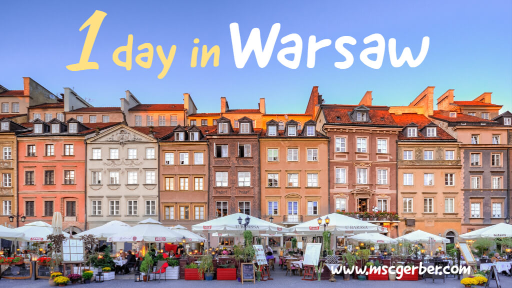 How to spend one day in Warsaw