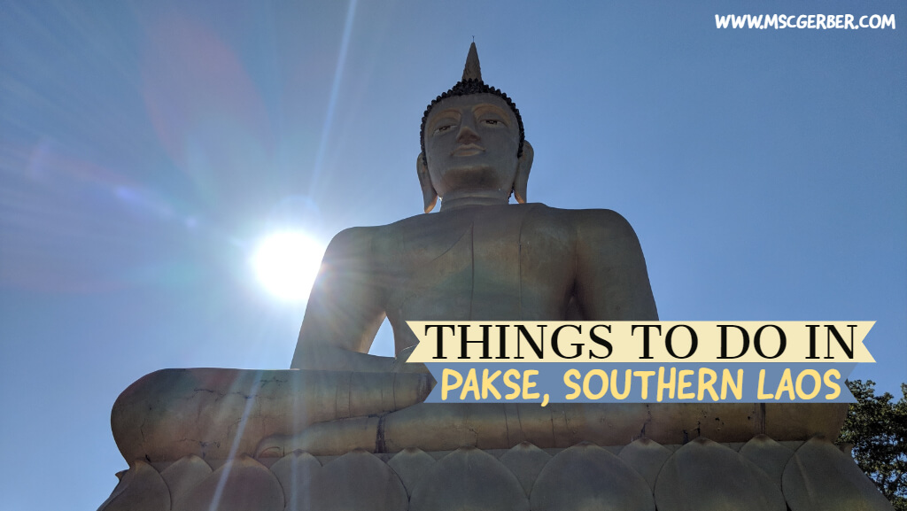 Things to do in Pakse, Southern Laos