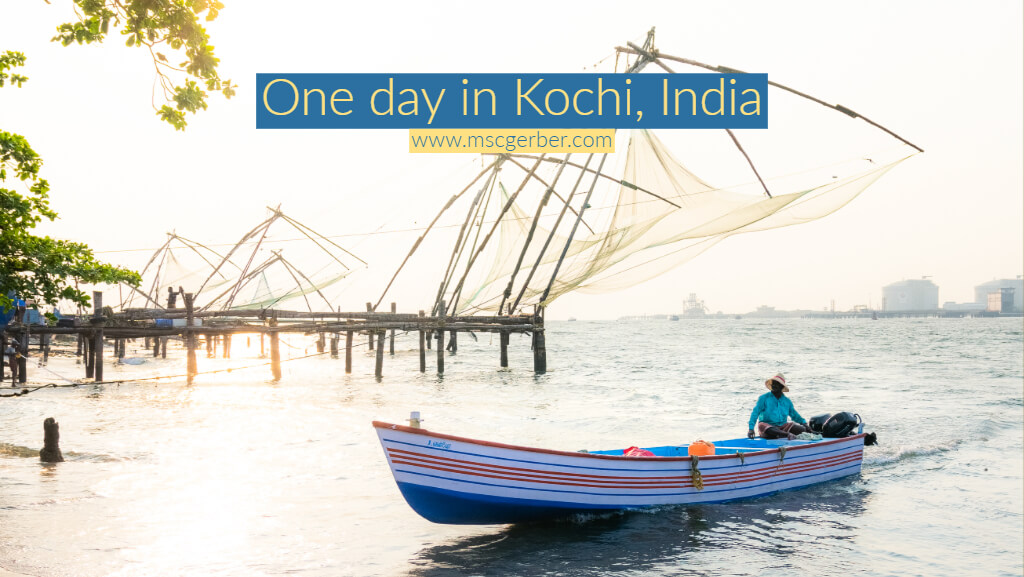 One day in Kochi, Kerala
