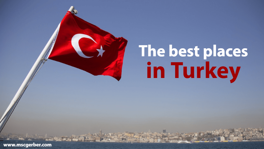 The best places in Turkey for travelers