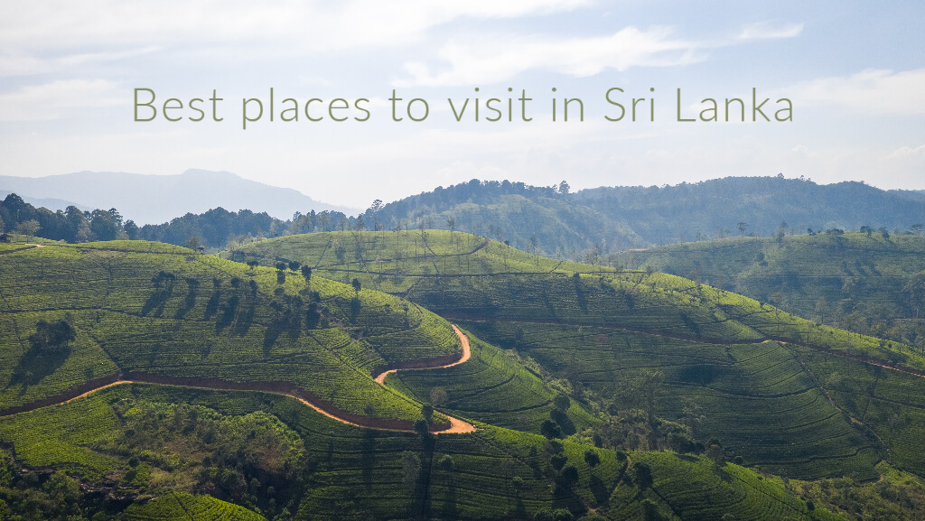 Great places to visit in Sri Lanka